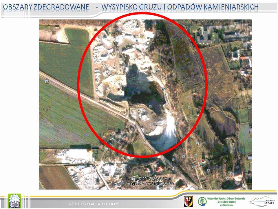 Obszary zdegradowane - wysypisko gruzu i odpadów kamieniarskich