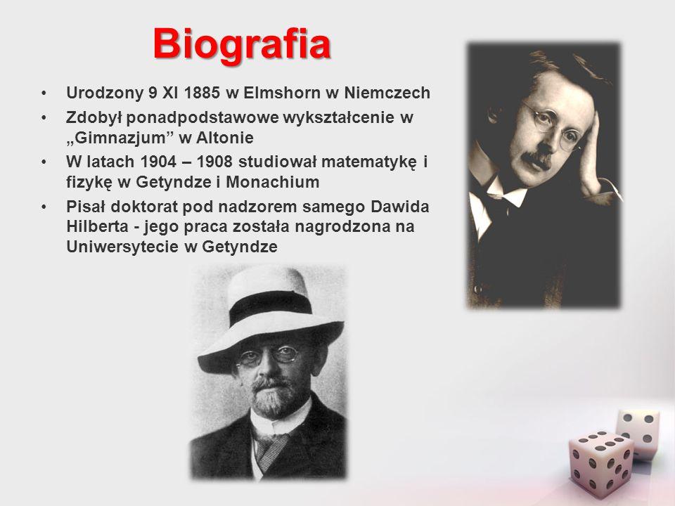 Biografia Urodzony 9 XI 1885 w Elmshorn w Niemczech