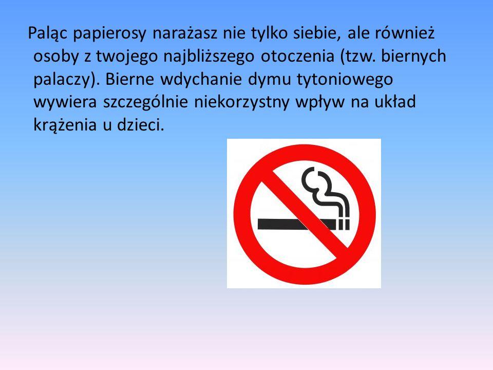 Paląc papierosy narażasz nie tylko siebie, ale również osoby z twojego najbliższego otoczenia (tzw.