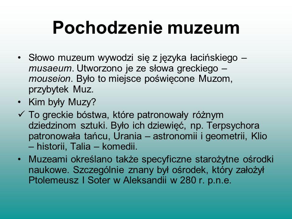 Pochodzenie muzeum