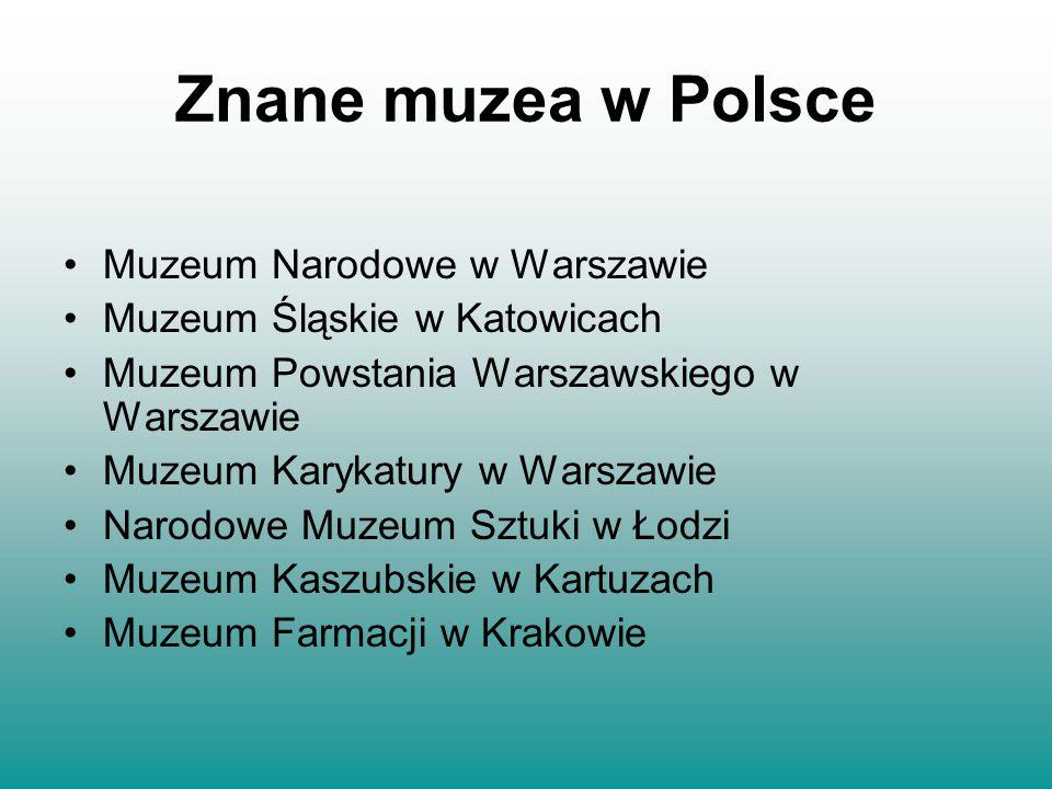 Znane muzea w Polsce Muzeum Narodowe w Warszawie