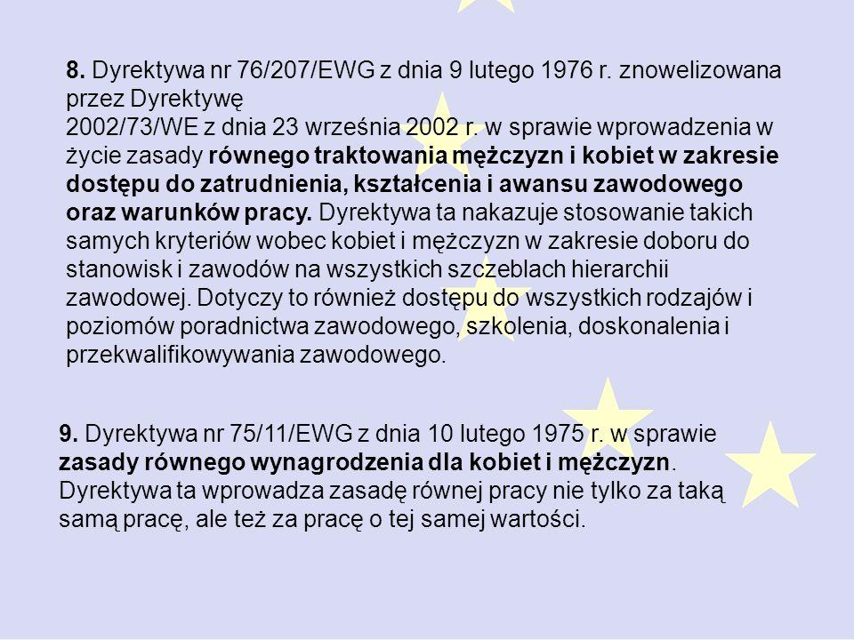 8. Dyrektywa nr 76/207/EWG z dnia 9 lutego 1976 r