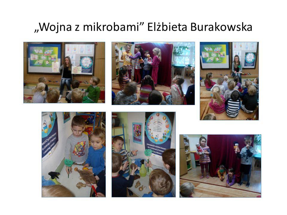 """""""Wojna z mikrobami Elżbieta Burakowska"""