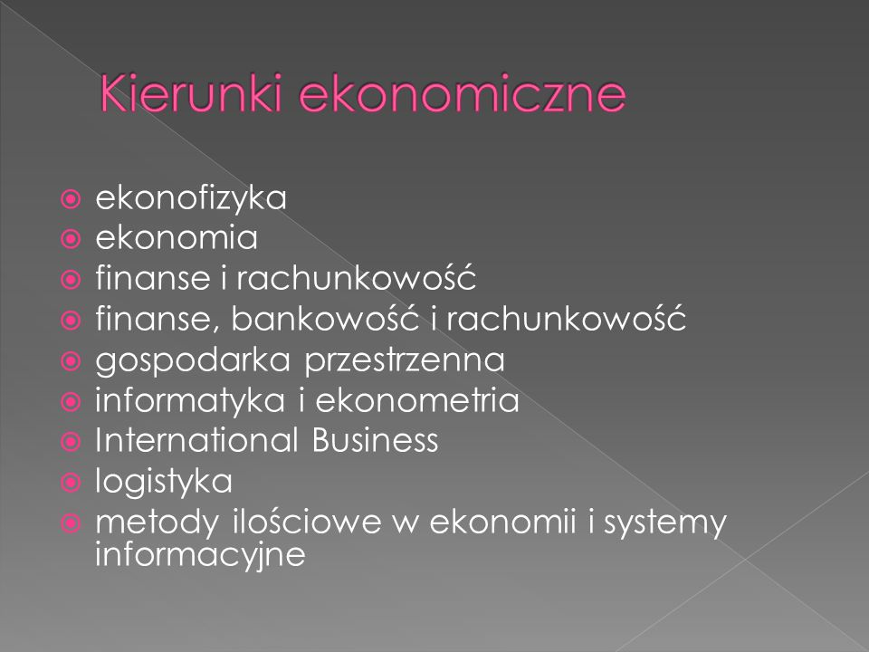 Kierunki ekonomiczne ekonofizyka ekonomia finanse i rachunkowość