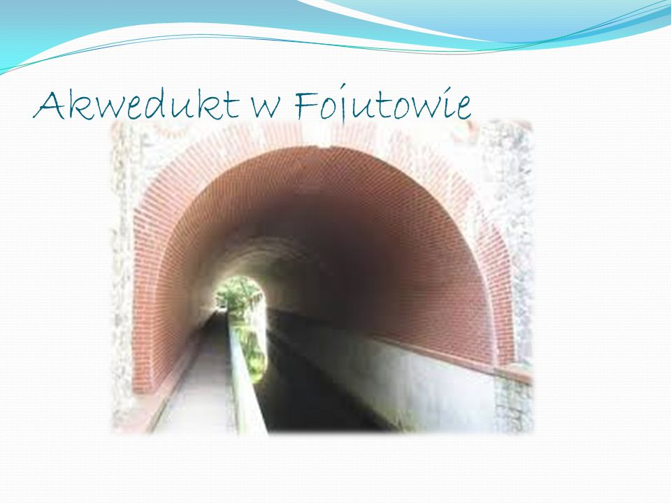 Akwedukt w Fojutowie