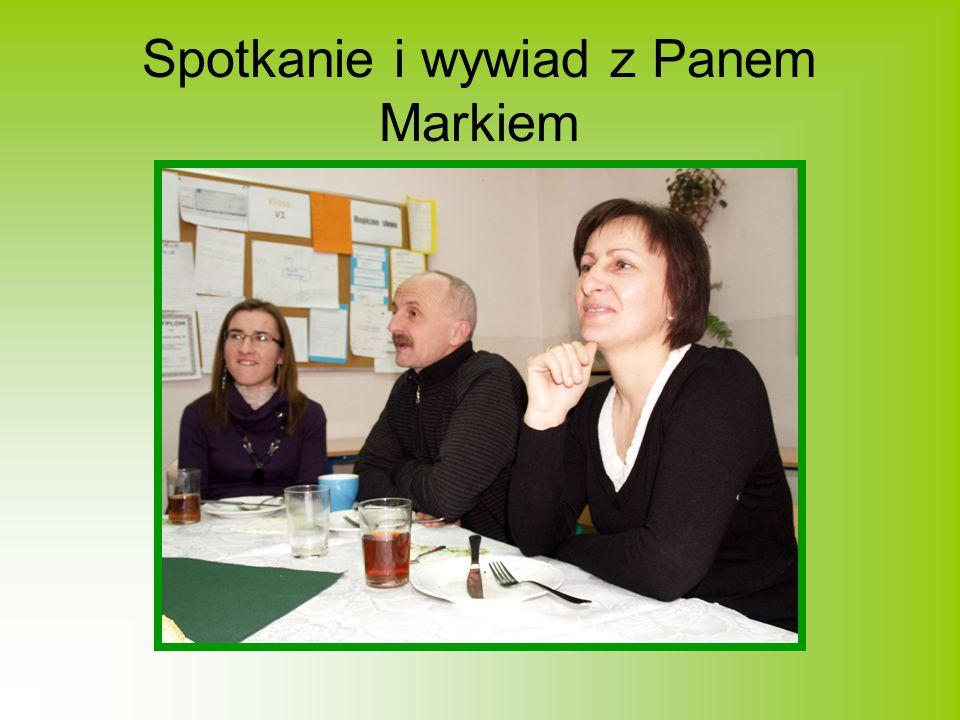 Spotkanie i wywiad z Panem Markiem