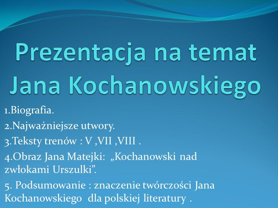 Prezentacja na temat Jana Kochanowskiego