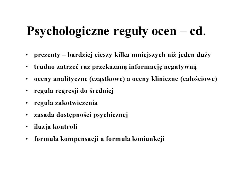 Psychologiczne reguły ocen – cd.