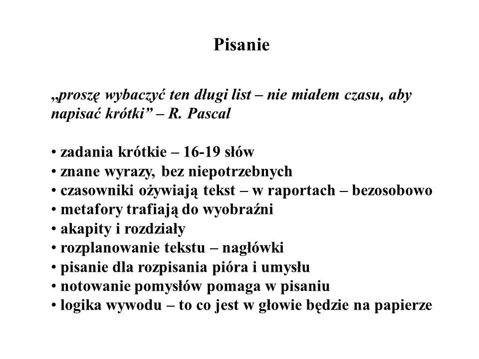 Pisanie ,,proszę wybaczyć ten długi list – nie miałem czasu, aby napisać krótki – R. Pascal. zadania krótkie – 16-19 słów.