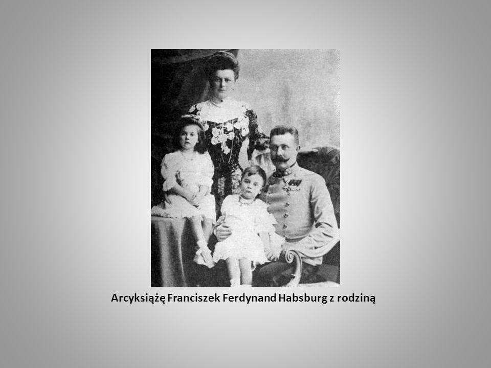 Arcyksiążę Franciszek Ferdynand Habsburg z rodziną