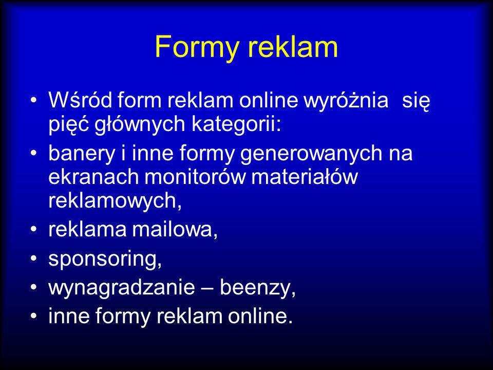 Formy reklam Wśród form reklam online wyróżnia się pięć głównych kategorii: