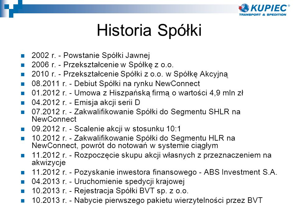 Historia Spółki 2002 r. - Powstanie Spółki Jawnej