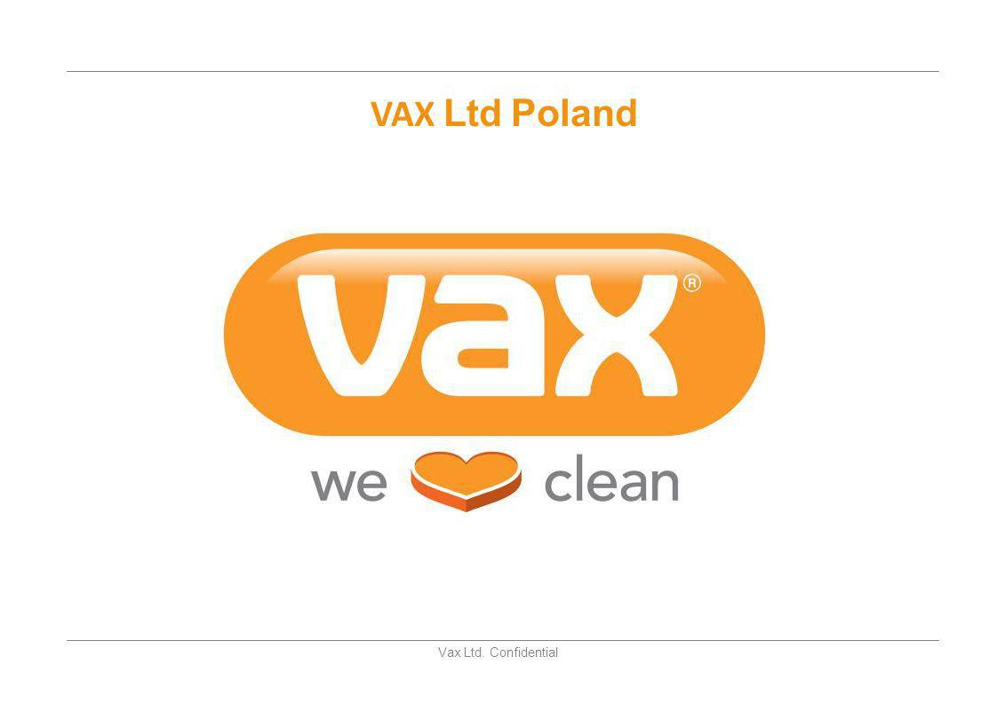 VAX Ltd Poland Vax Ltd. Confidential 1