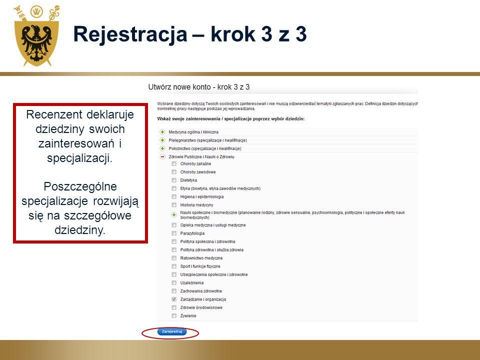 Rejestracja – krok 3 z 3 Recenzent deklaruje dziedziny swoich zainteresowań i specjalizacji.