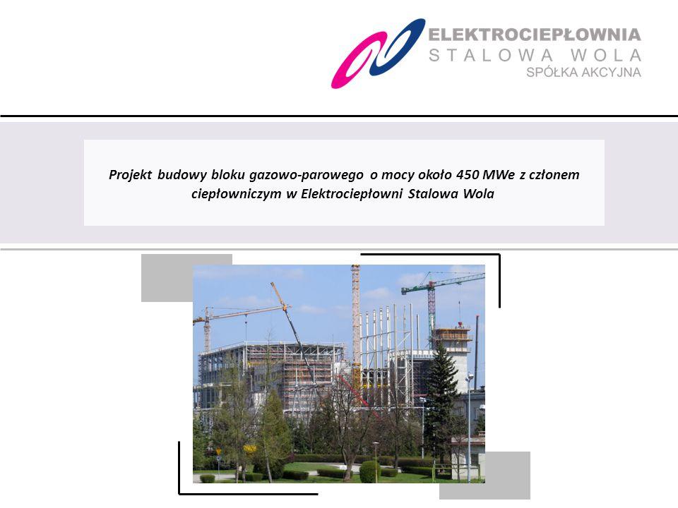 April 6, 2017 Projekt budowy bloku gazowo-parowego o mocy około 450 MWe z członem ciepłowniczym w Elektrociepłowni Stalowa Wola.