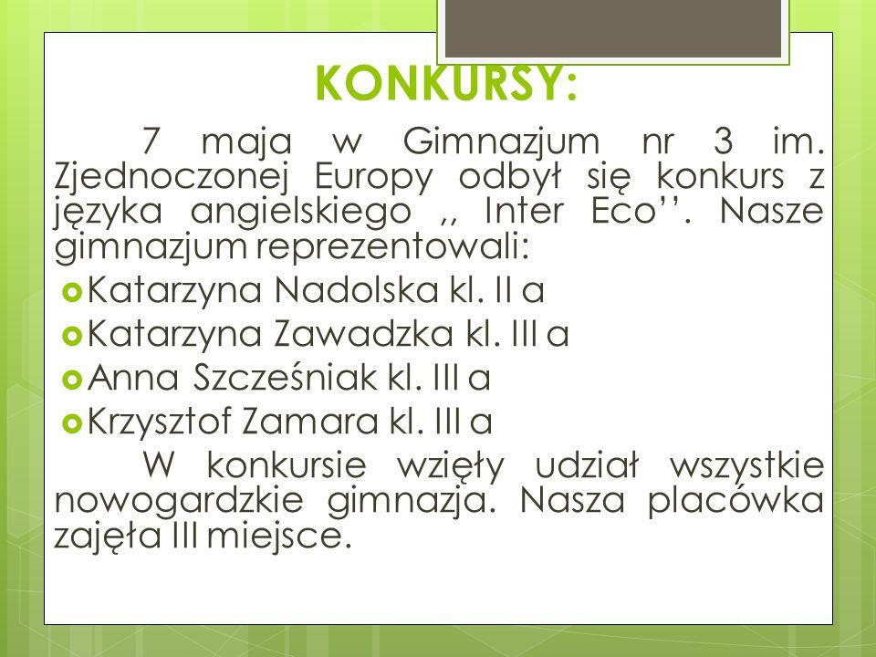 KONKURSY: Katarzyna Nadolska kl. II a Katarzyna Zawadzka kl. III a