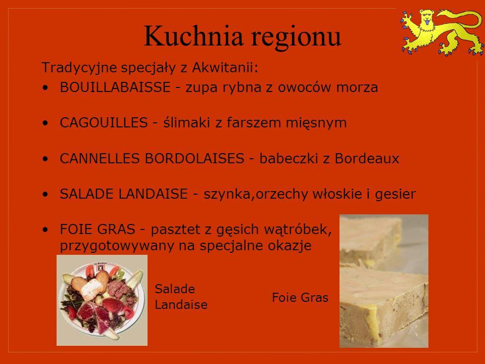 Kuchnia regionu Tradycyjne specjały z Akwitanii: