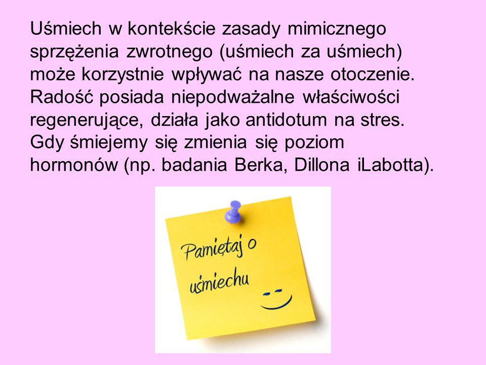 Uśmiech w kontekście zasady mimicznego sprzężenia zwrotnego (uśmiech za uśmiech) może korzystnie wpływać na nasze otoczenie.