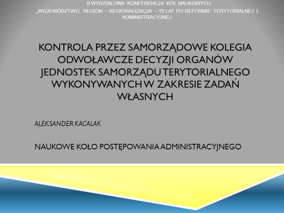 """II Wydziałowa Konferencja Kół Naukowych """"Województwo, region – regionalizacja – 15 lat po reformie Terytorialnej i administracyjnej"""