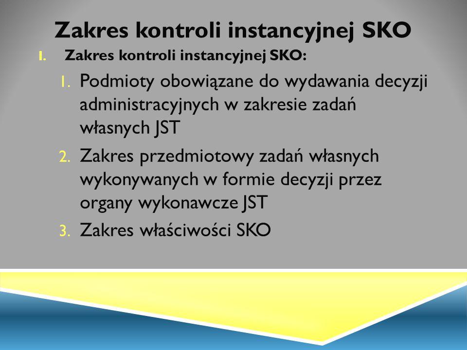 Zakres kontroli instancyjnej SKO