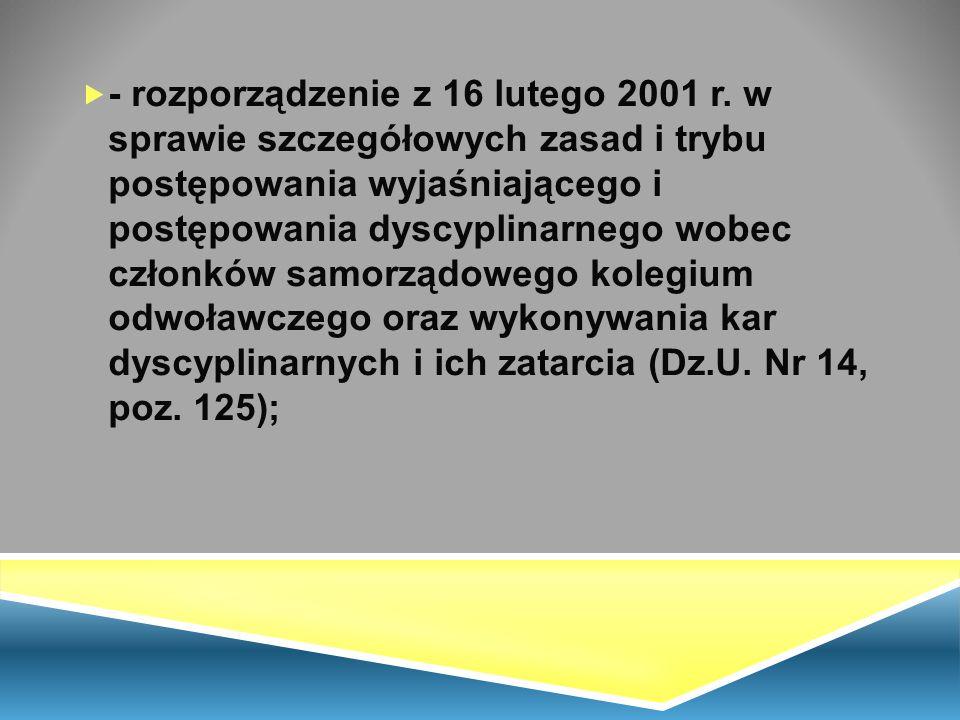 - rozporządzenie z 16 lutego 2001 r