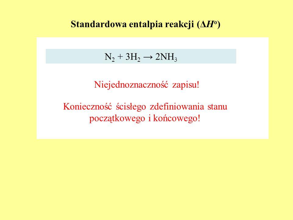 Standardowa entalpia reakcji (ΔHo)