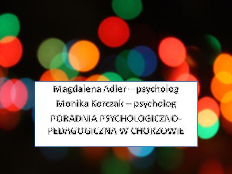 Magdalena Adler – psycholog Monika Korczak – psycholog