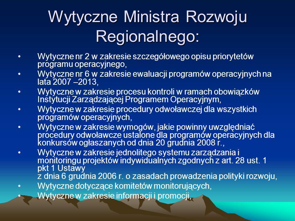 Wytyczne Ministra Rozwoju Regionalnego: