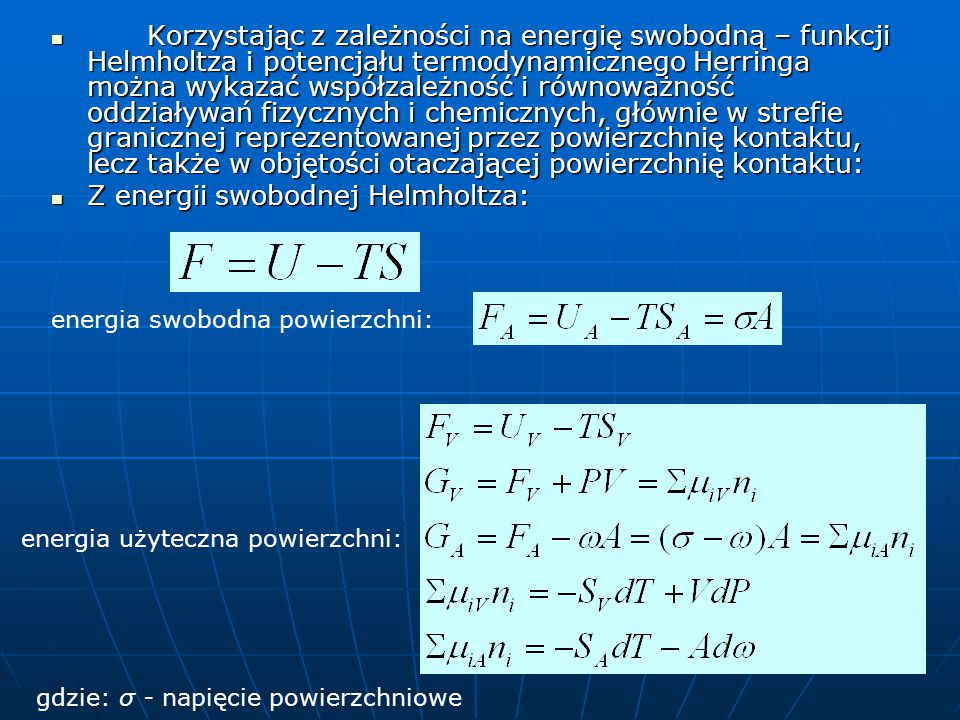 Z energii swobodnej Helmholtza: