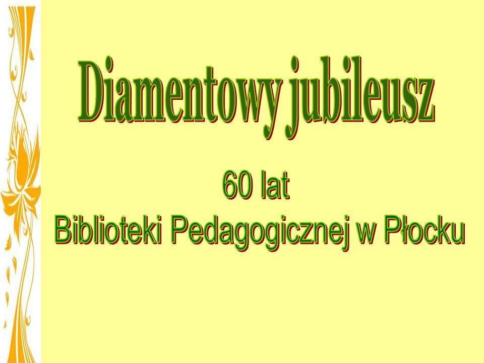 Biblioteki Pedagogicznej w Płocku
