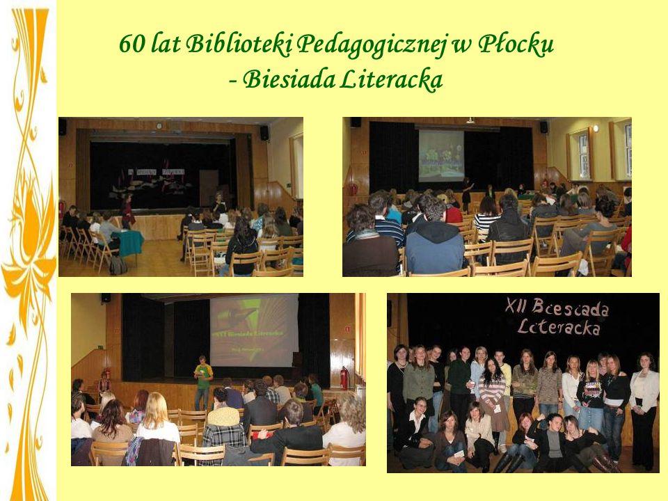 60 lat Biblioteki Pedagogicznej w Płocku - Biesiada Literacka