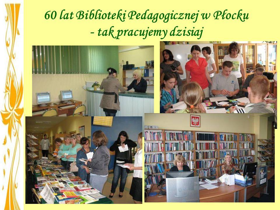 60 lat Biblioteki Pedagogicznej w Płocku - tak pracujemy dzisiaj