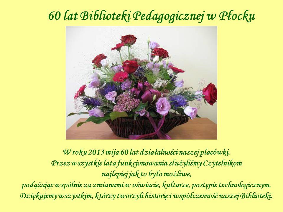 60 lat Biblioteki Pedagogicznej w Płocku