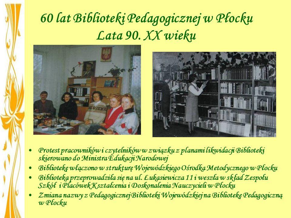 60 lat Biblioteki Pedagogicznej w Płocku Lata 90. XX wieku