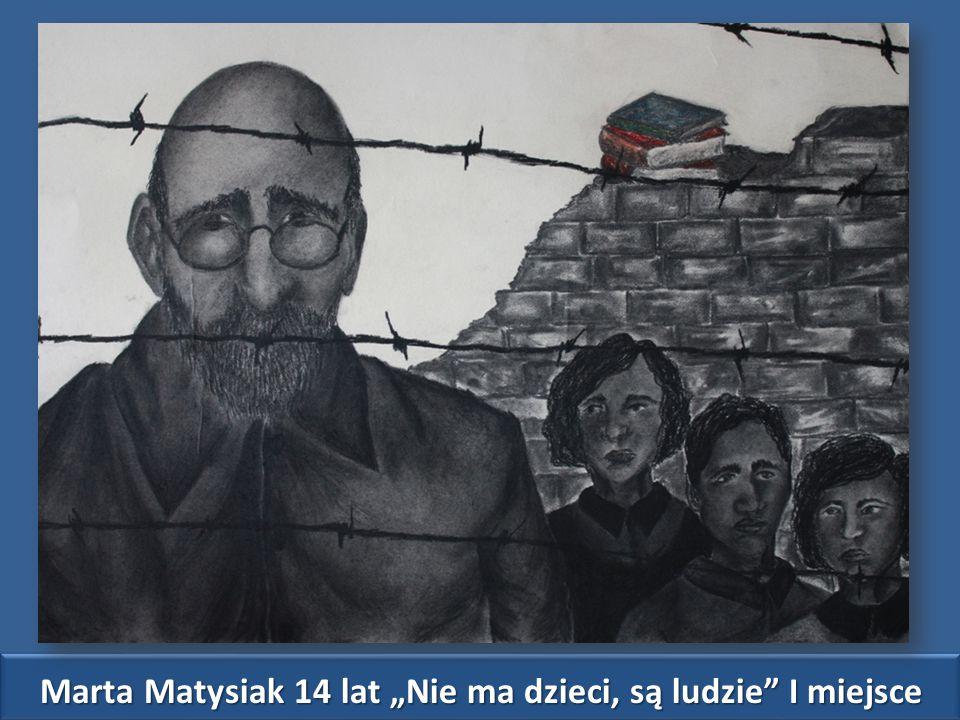 """Marta Matysiak 14 lat """"Nie ma dzieci, są ludzie I miejsce"""