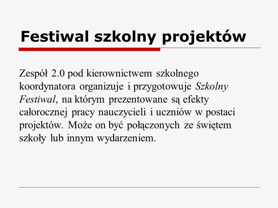 Festiwal szkolny projektów