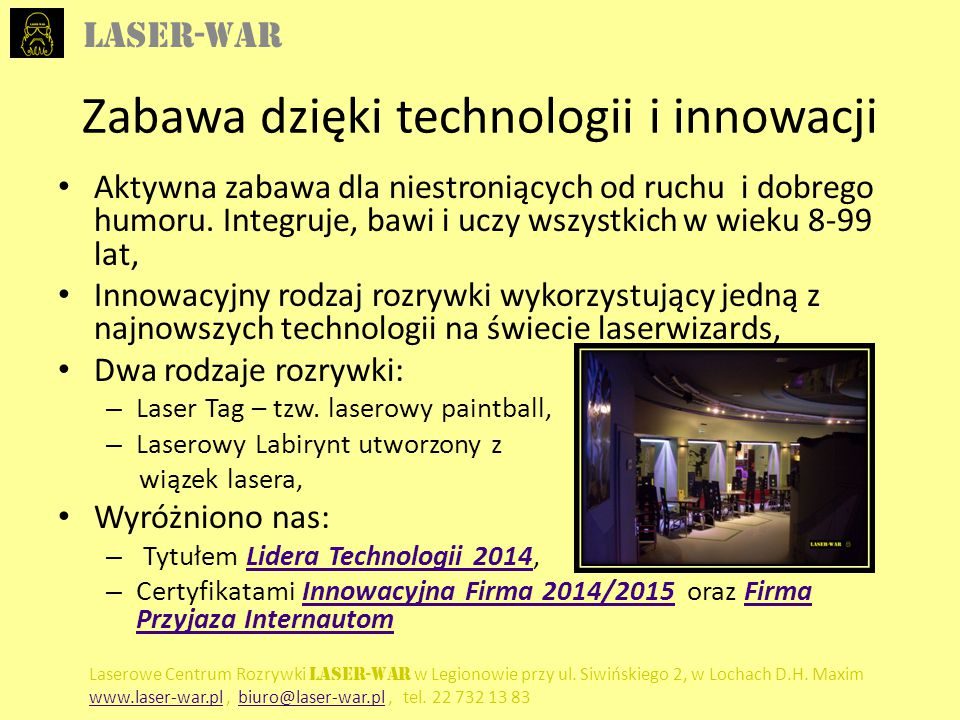 Zabawa dzięki technologii i innowacji