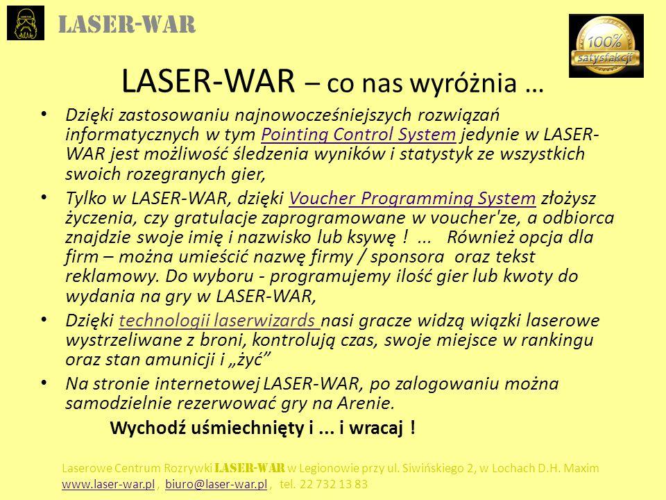 LASER-WAR – co nas wyróżnia …