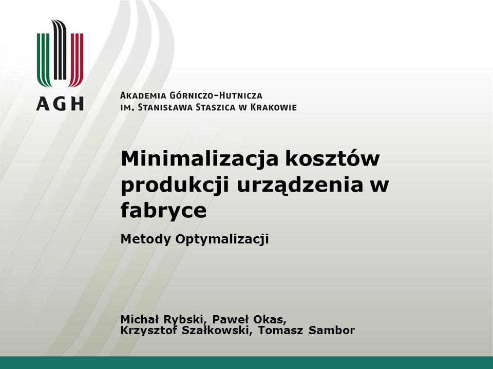 Minimalizacja kosztów produkcji urządzenia w fabryce
