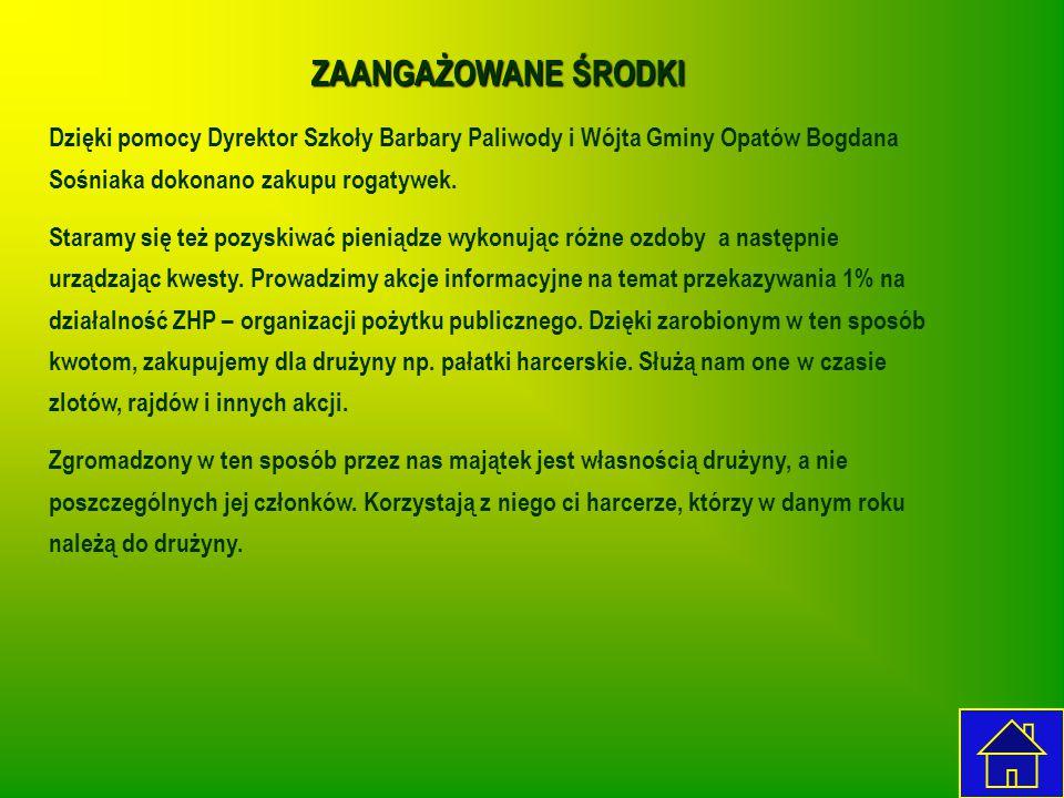 ZAANGAŻOWANE ŚRODKI Dzięki pomocy Dyrektor Szkoły Barbary Paliwody i Wójta Gminy Opatów Bogdana Sośniaka dokonano zakupu rogatywek.
