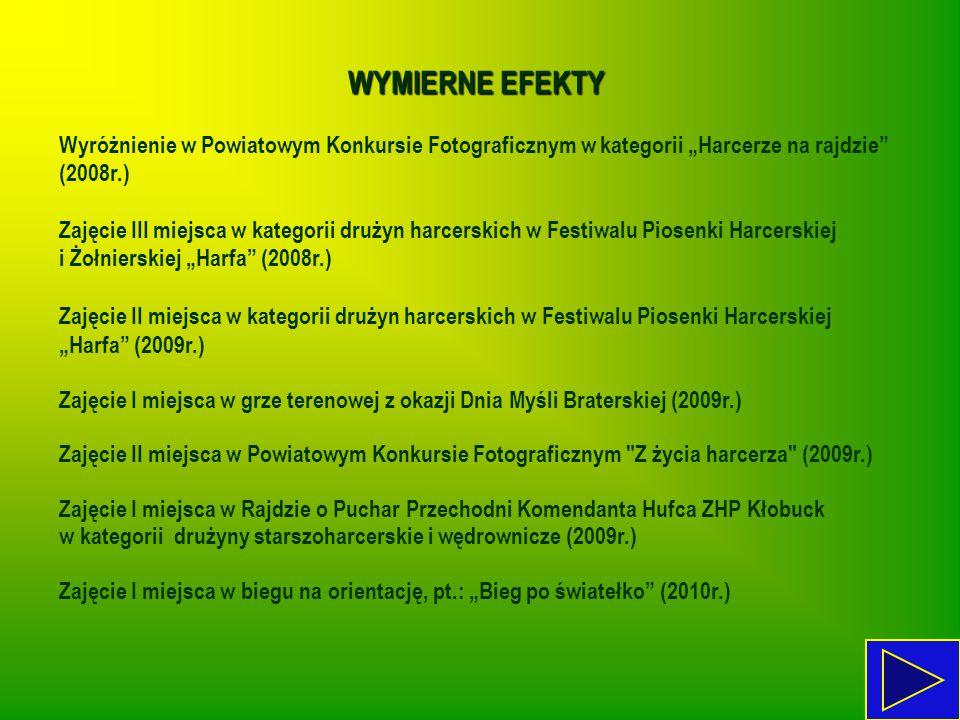 """WYMIERNE EFEKTY Wyróżnienie w Powiatowym Konkursie Fotograficznym w kategorii """"Harcerze na rajdzie (2008r.)"""
