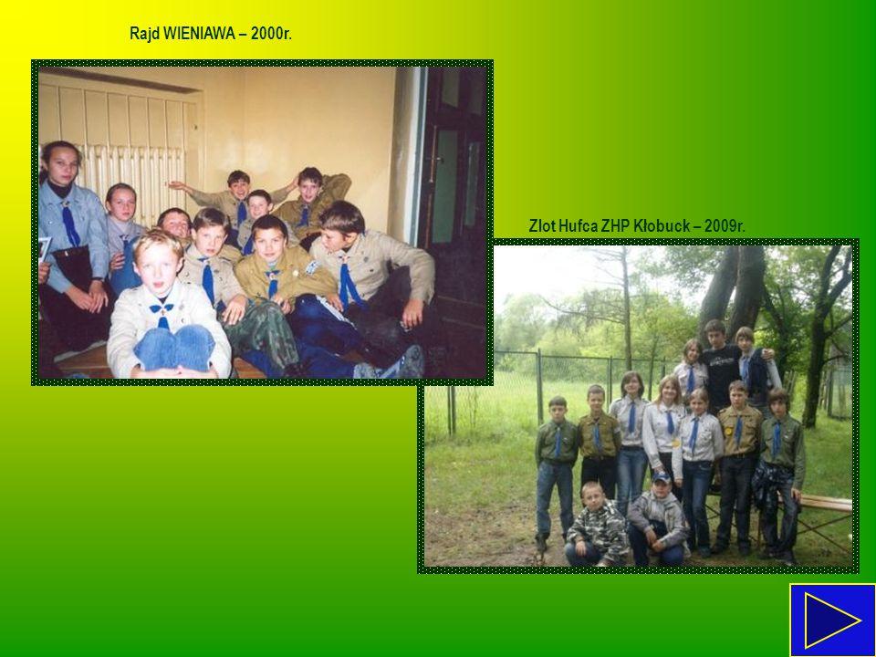 Rajd WIENIAWA – 2000r. Zlot Hufca ZHP Kłobuck – 2009r.