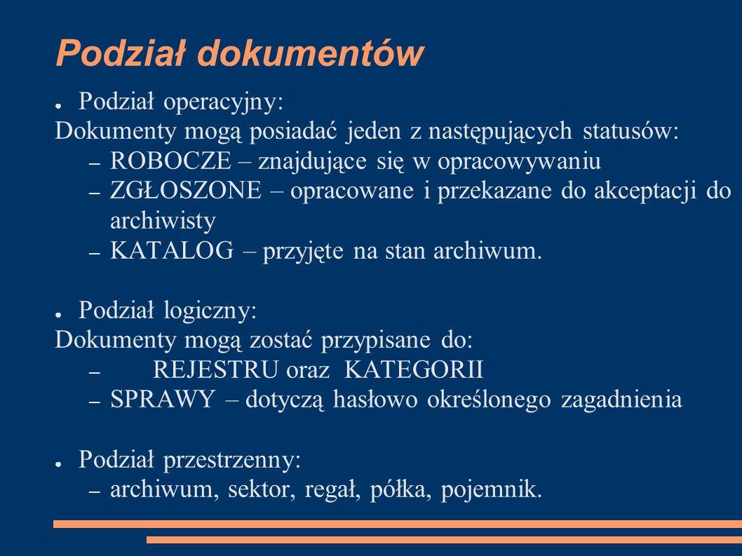 Podział dokumentów Podział operacyjny: