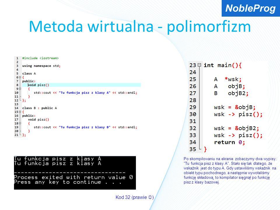 Metoda wirtualna - polimorfizm