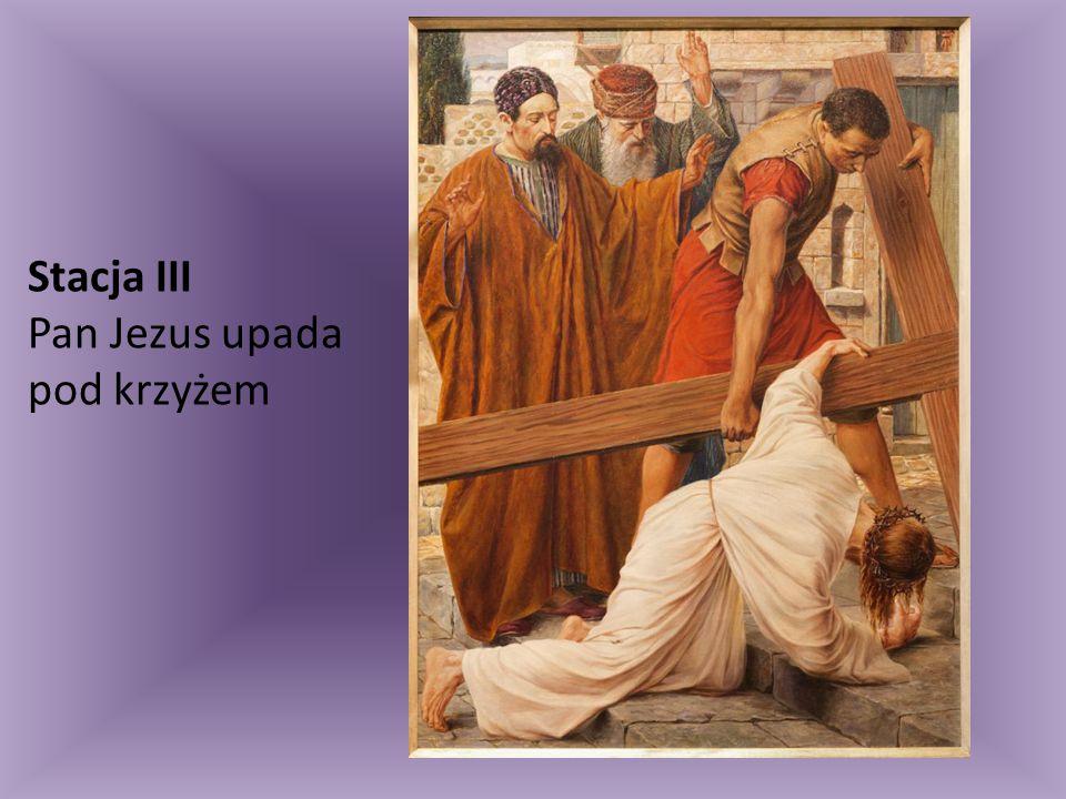 Stacja III Pan Jezus upada pod krzyżem