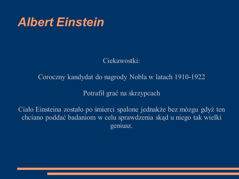 Albert Einstein Ciekawostki: