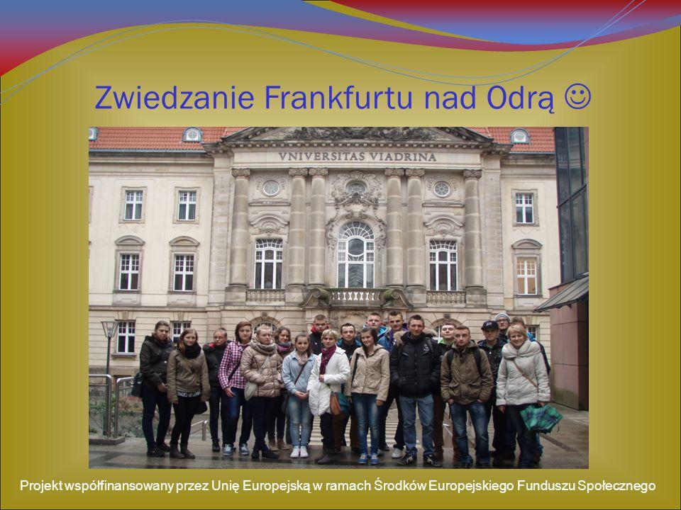 Zwiedzanie Frankfurtu nad Odrą 
