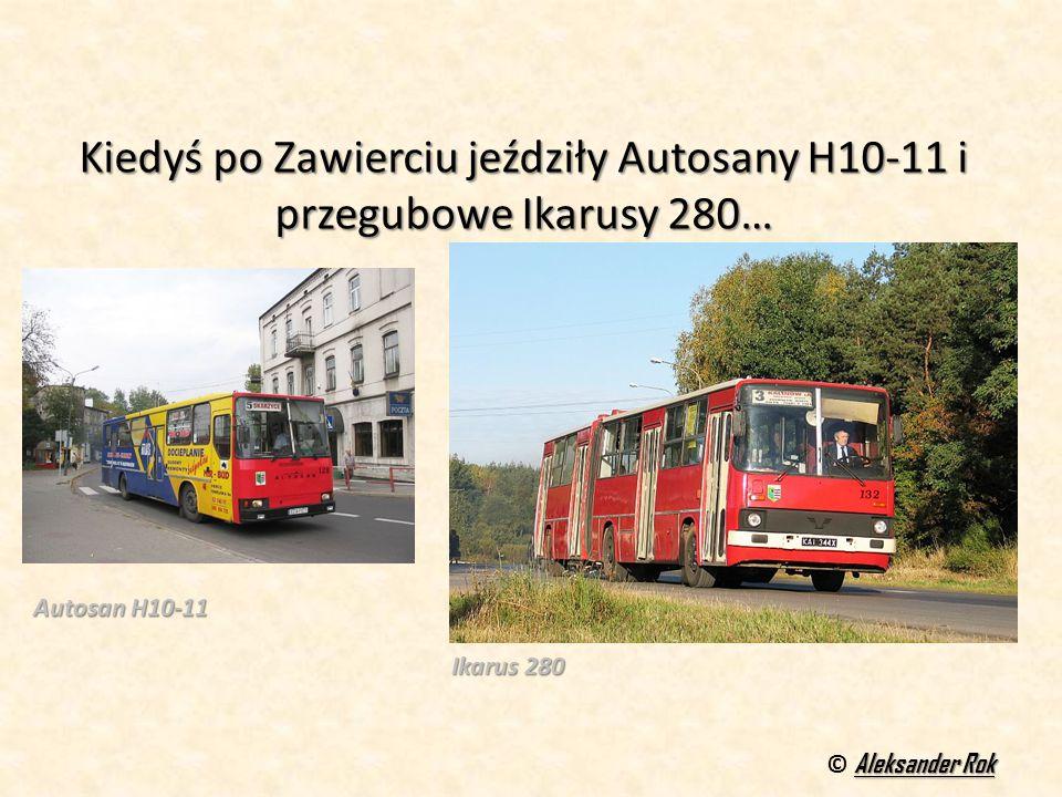 Kiedyś po Zawierciu jeździły Autosany H10-11 i przegubowe Ikarusy 280…