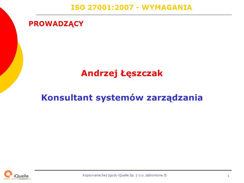 Andrzej Łęszczak Konsultant systemów zarządzania