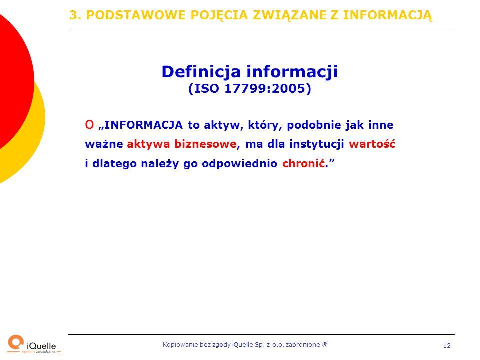 Definicja informacji 3. PODSTAWOWE POJĘCIA ZWIĄZANE Z INFORMACJĄ